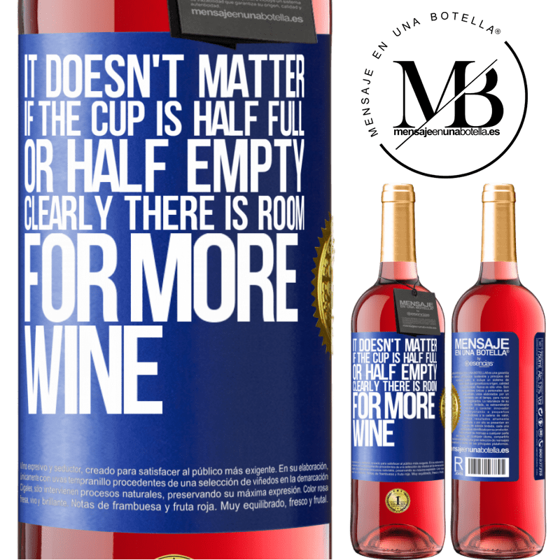 24,95 € Free Shipping | Rosé Wine ROSÉ Edition It doesn't matter if the cup is half full or half empty. Clearly there is room for more wine Blue Label. Customizable label Young wine Harvest 2020 Tempranillo