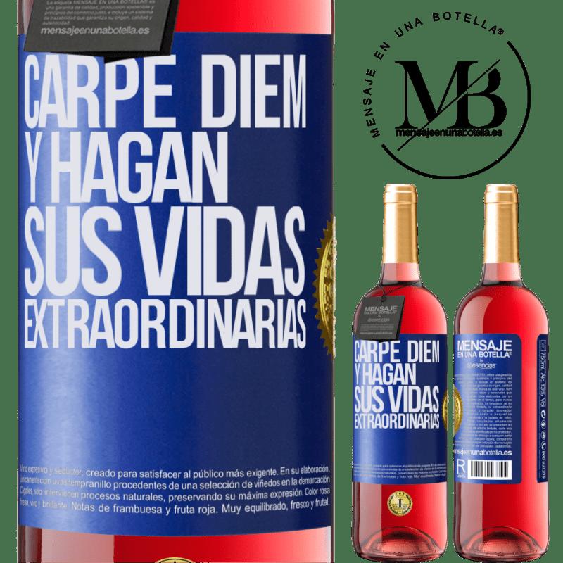 24,95 € Envoi gratuit | Vin rosé Édition ROSÉ Carpe Diem et rendre votre vie extraordinaire Étiquette Bleue. Étiquette personnalisable Vin jeune Récolte 2020 Tempranillo