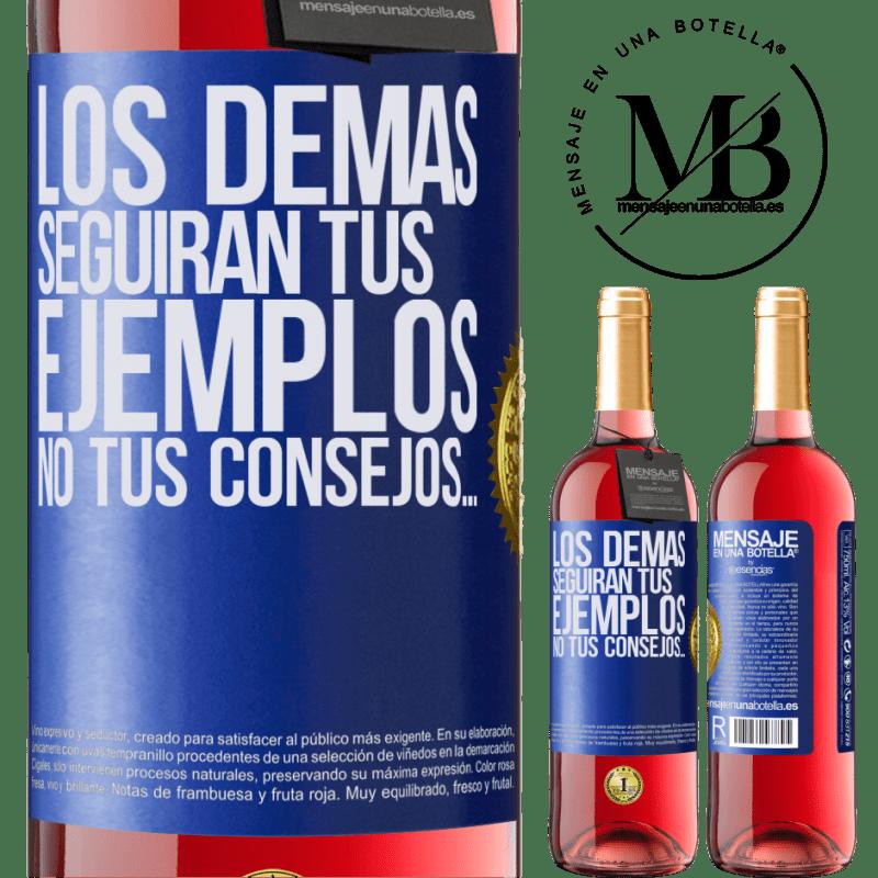 24,95 € Envoi gratuit   Vin rosé Édition ROSÉ Les autres suivront vos exemples, pas vos conseils Étiquette Bleue. Étiquette personnalisable Vin jeune Récolte 2020 Tempranillo