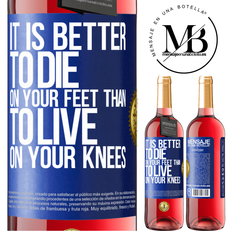 24,95 € Free Shipping | Rosé Wine ROSÉ Edition It is better to die on your feet than to live on your knees Blue Label. Customizable label Young wine Harvest 2020 Tempranillo