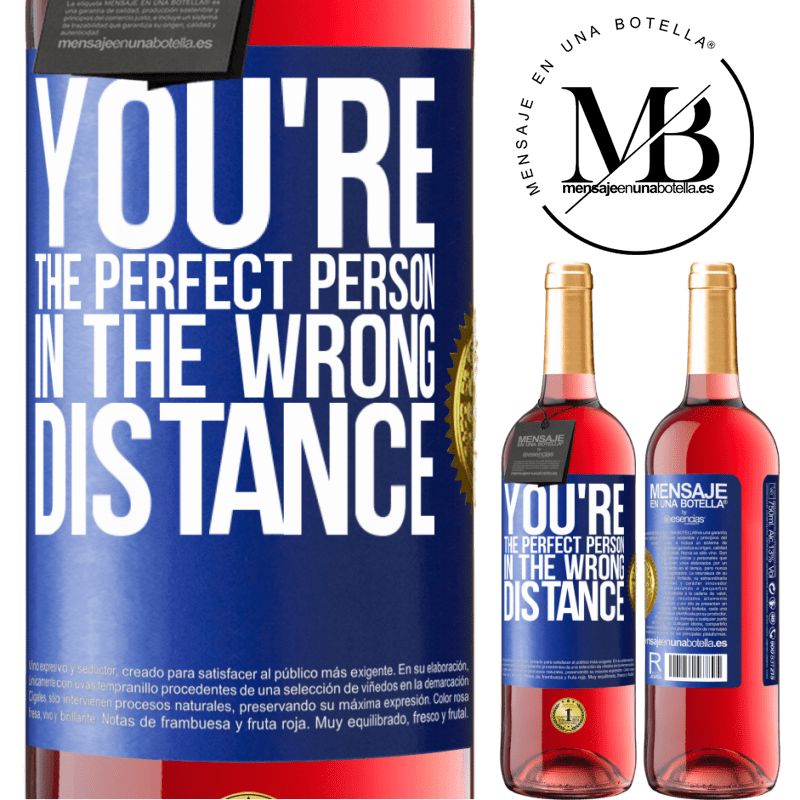 24,95 € Free Shipping   Rosé Wine ROSÉ Edition You're the perfect person in the wrong distance Blue Label. Customizable label Young wine Harvest 2020 Tempranillo