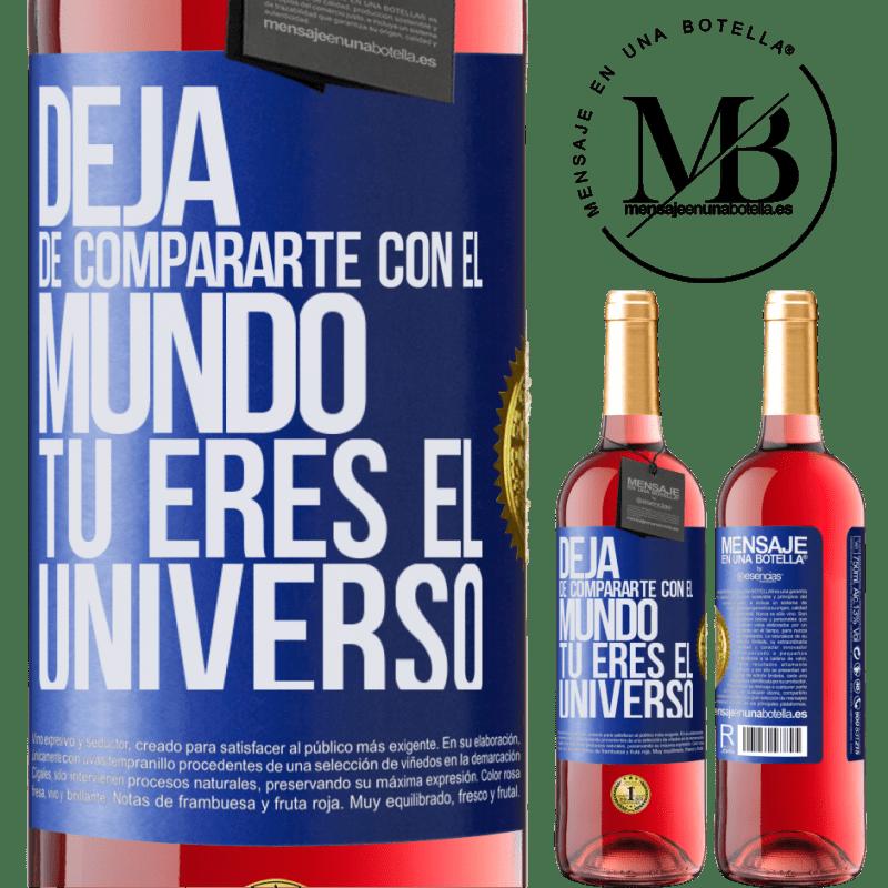 24,95 € Envoi gratuit   Vin rosé Édition ROSÉ Arrête de te comparer au monde, tu es l'univers Étiquette Bleue. Étiquette personnalisable Vin jeune Récolte 2020 Tempranillo