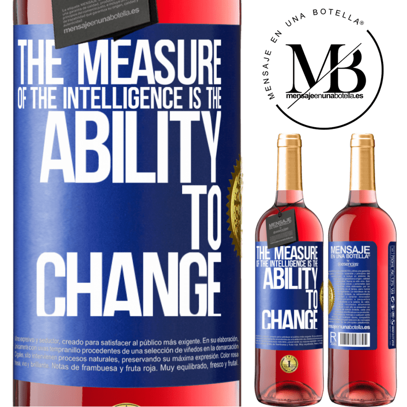 24,95 € Free Shipping   Rosé Wine ROSÉ Edition The measure of the intelligence is the ability to change Blue Label. Customizable label Young wine Harvest 2020 Tempranillo
