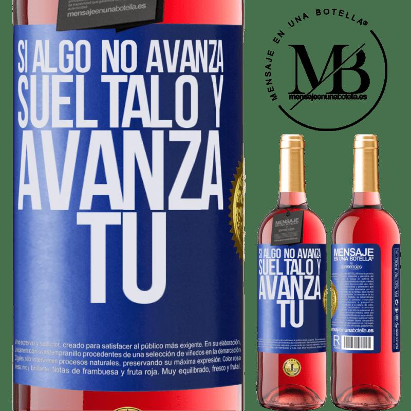 24,95 € Envoi gratuit   Vin rosé Édition ROSÉ Si quelque chose ne progresse pas, relâchez-le et avancez Étiquette Bleue. Étiquette personnalisable Vin jeune Récolte 2020 Tempranillo