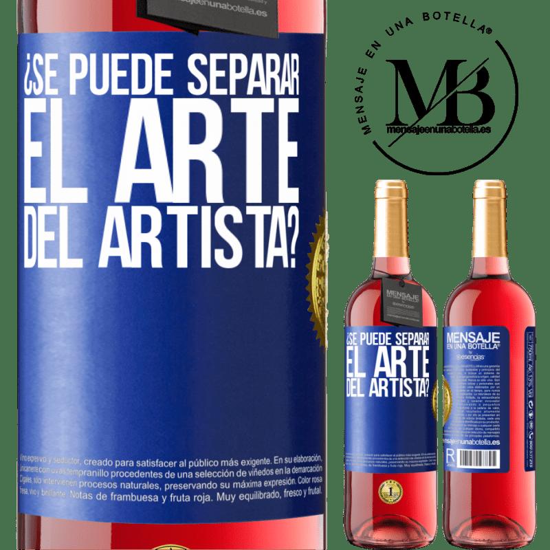 24,95 € Envoi gratuit | Vin rosé Édition ROSÉ pouvez-vous séparer l'art de l'artiste? Étiquette Bleue. Étiquette personnalisable Vin jeune Récolte 2020 Tempranillo