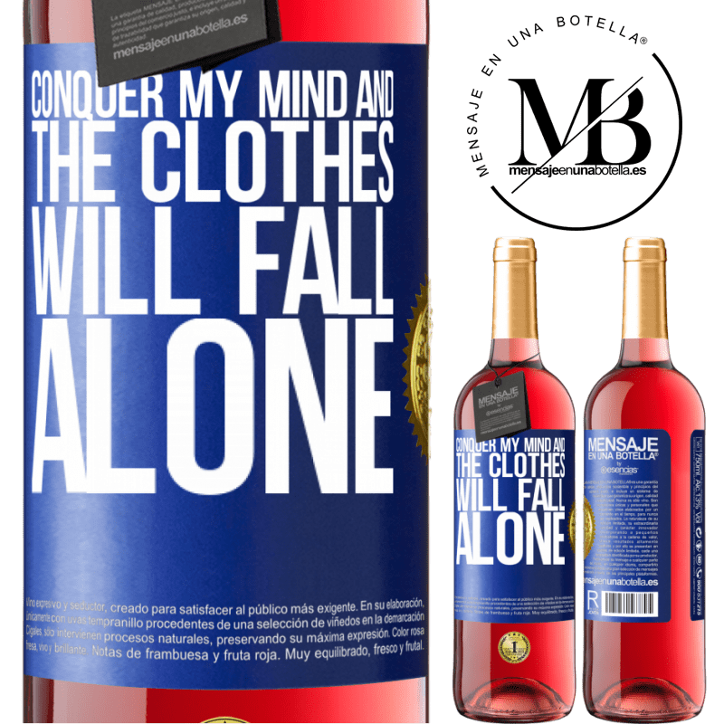 24,95 € Free Shipping   Rosé Wine ROSÉ Edition Conquer my mind and the clothes will fall alone Blue Label. Customizable label Young wine Harvest 2020 Tempranillo