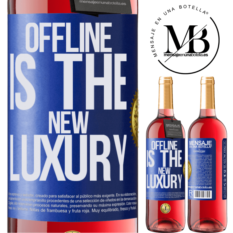 24,95 € Envoi gratuit | Vin rosé Édition ROSÉ Offline is the new luxury Étiquette Bleue. Étiquette personnalisable Vin jeune Récolte 2020 Tempranillo