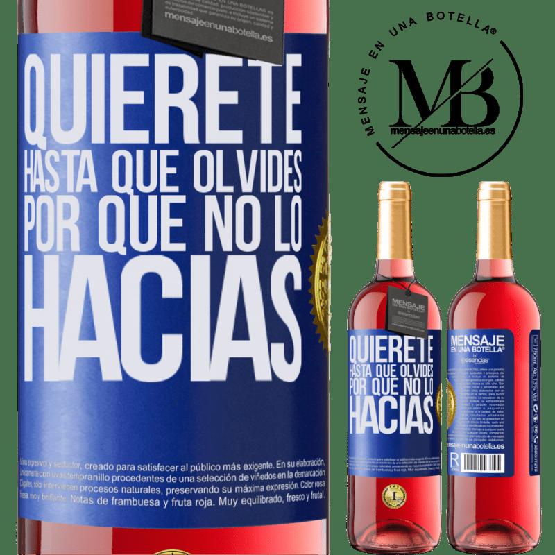 24,95 € Envoi gratuit   Vin rosé Édition ROSÉ Aimez-vous, jusqu'à ce que vous oubliez pourquoi vous ne l'avez pas fait Étiquette Bleue. Étiquette personnalisable Vin jeune Récolte 2020 Tempranillo