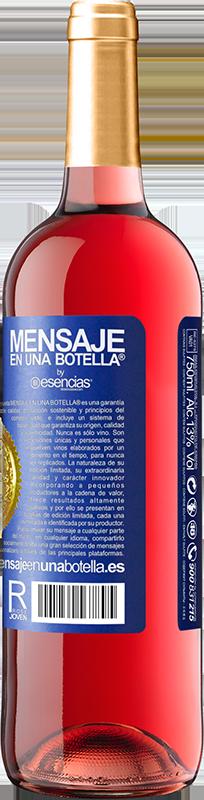 «Wenn Sie nicht wissen, wie Sie Bestien zähmen können, binden Sie diese Flasche nicht los» ROSÉ Ausgabe