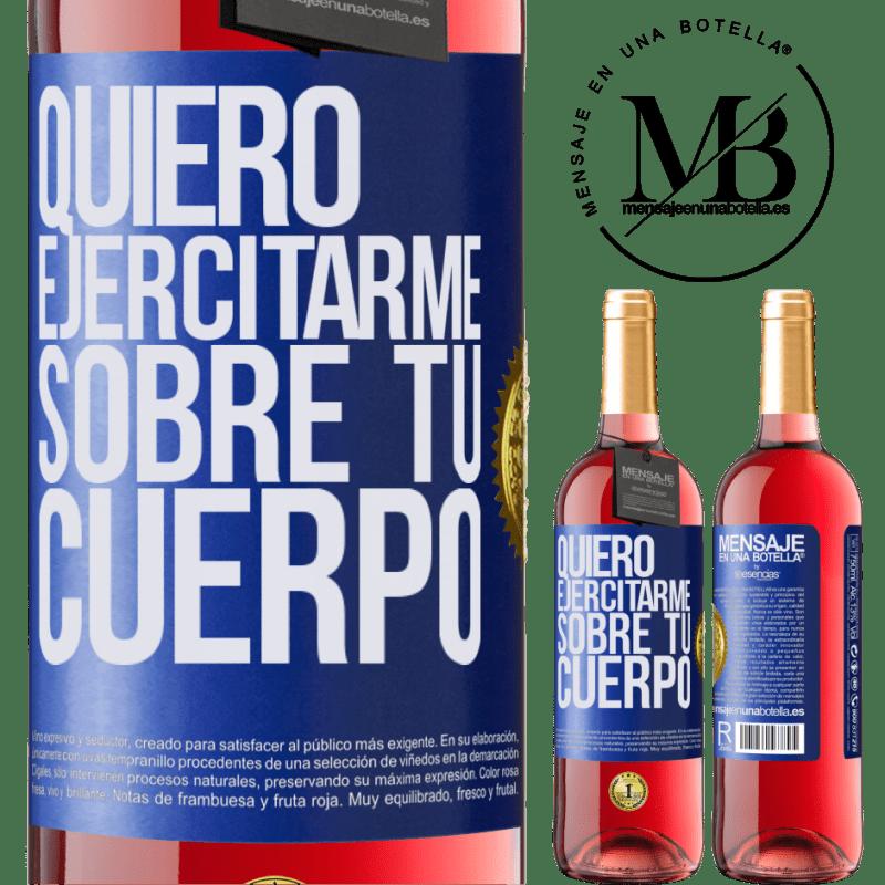 24,95 € Envoi gratuit   Vin rosé Édition ROSÉ Je veux faire de l'exercice sur ton corps Étiquette Bleue. Étiquette personnalisable Vin jeune Récolte 2020 Tempranillo