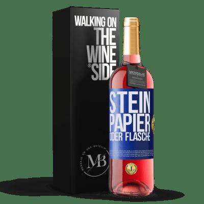 «Stein, Papier oder Flasche» ROSÉ Ausgabe