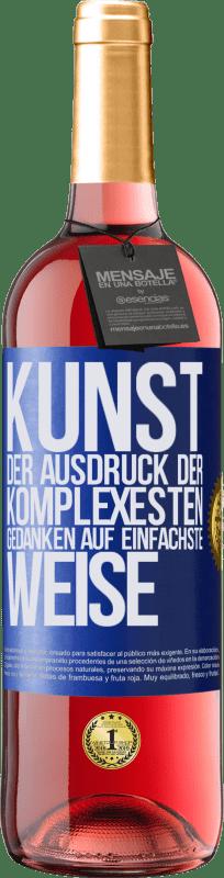 24,95 € Kostenloser Versand   Roséwein ROSÉ Ausgabe KUNST. Der Ausdruck der komplexesten Gedanken auf einfachste Weise Blaue Markierung. Anpassbares Etikett Junger Wein Ernte 2020 Tempranillo