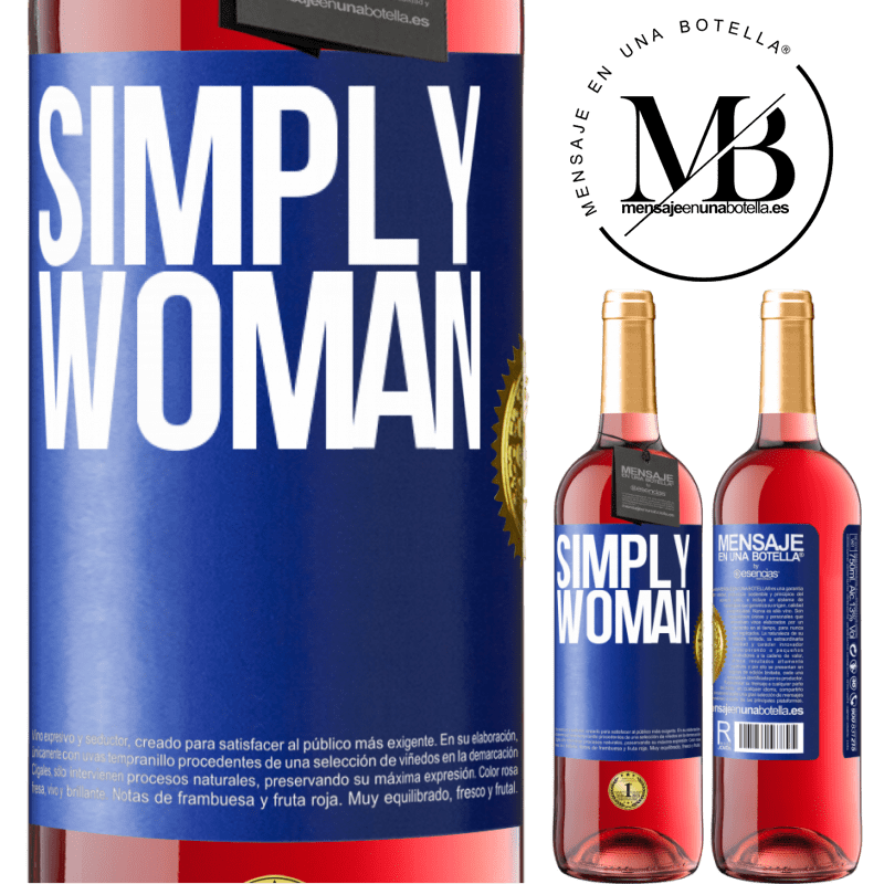 24,95 € Free Shipping | Rosé Wine ROSÉ Edition Simply woman Blue Label. Customizable label Young wine Harvest 2020 Tempranillo
