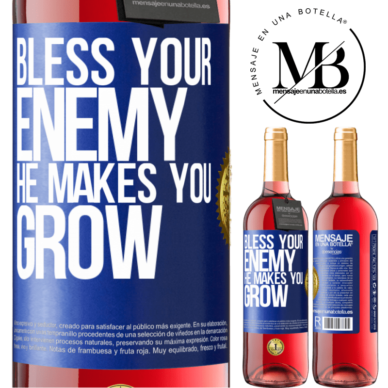 24,95 € Free Shipping   Rosé Wine ROSÉ Edition Bless your enemy. He makes you grow Blue Label. Customizable label Young wine Harvest 2020 Tempranillo