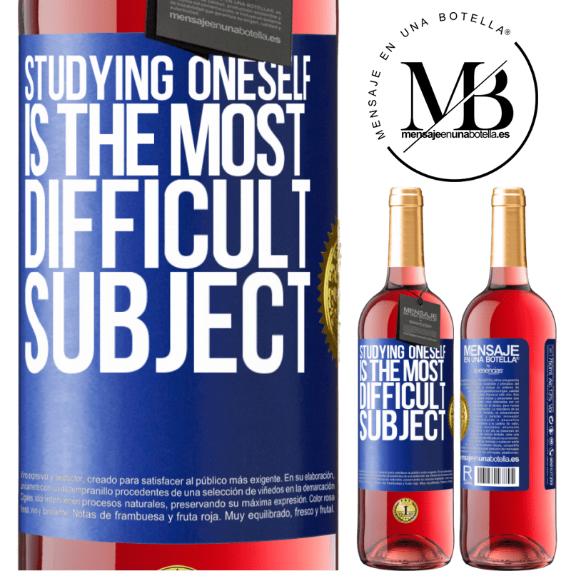 24,95 € Free Shipping | Rosé Wine ROSÉ Edition Studying oneself is the most difficult subject Blue Label. Customizable label Young wine Harvest 2020 Tempranillo