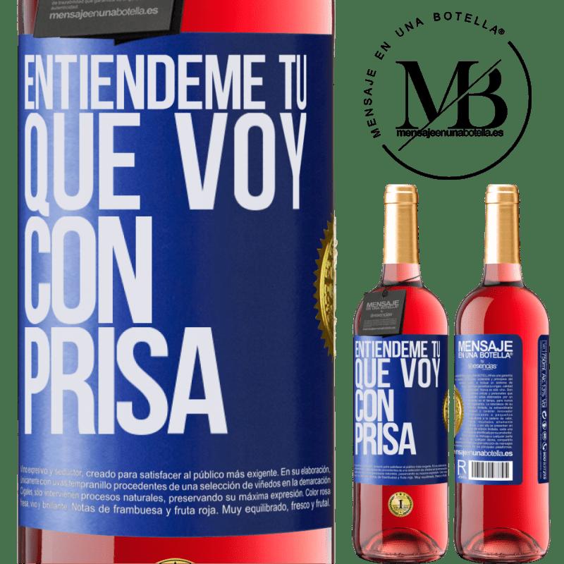 24,95 € Envoi gratuit   Vin rosé Édition ROSÉ Comprenez-moi, je vais vite Étiquette Bleue. Étiquette personnalisable Vin jeune Récolte 2020 Tempranillo