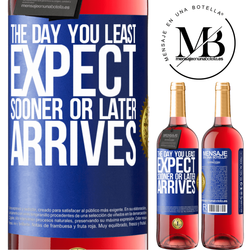 24,95 € Free Shipping | Rosé Wine ROSÉ Edition The day you least expect, sooner or later arrives Blue Label. Customizable label Young wine Harvest 2020 Tempranillo