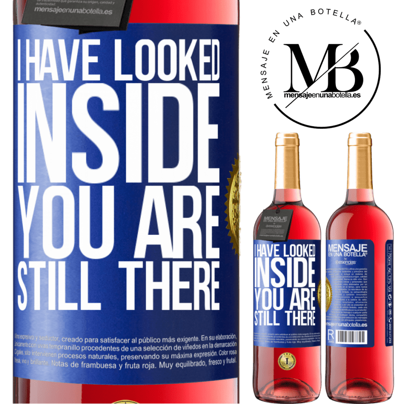 24,95 € Free Shipping | Rosé Wine ROSÉ Edition I have looked inside. You still there Blue Label. Customizable label Young wine Harvest 2020 Tempranillo
