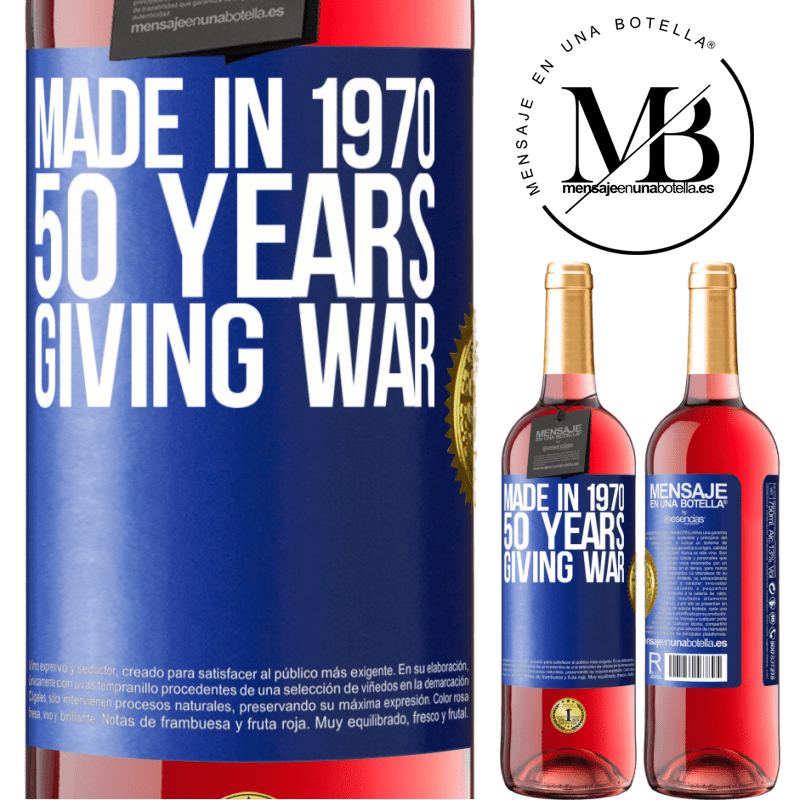 24,95 € Free Shipping | Rosé Wine ROSÉ Edition Made in 1970. 50 years giving war Blue Label. Customizable label Young wine Harvest 2020 Tempranillo