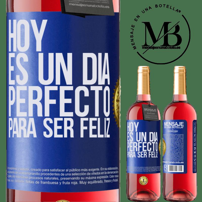 24,95 € Envoi gratuit | Vin rosé Édition ROSÉ Aujourd'hui est une journée parfaite pour être heureux Étiquette Bleue. Étiquette personnalisable Vin jeune Récolte 2020 Tempranillo