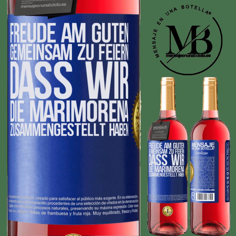 24,95 € Kostenloser Versand | Roséwein ROSÉ Ausgabe Freude am Guten, gemeinsam zu feiern, dass wir die Marimorena zusammengestellt haben Blaue Markierung. Anpassbares Etikett Junger Wein Ernte 2020 Tempranillo