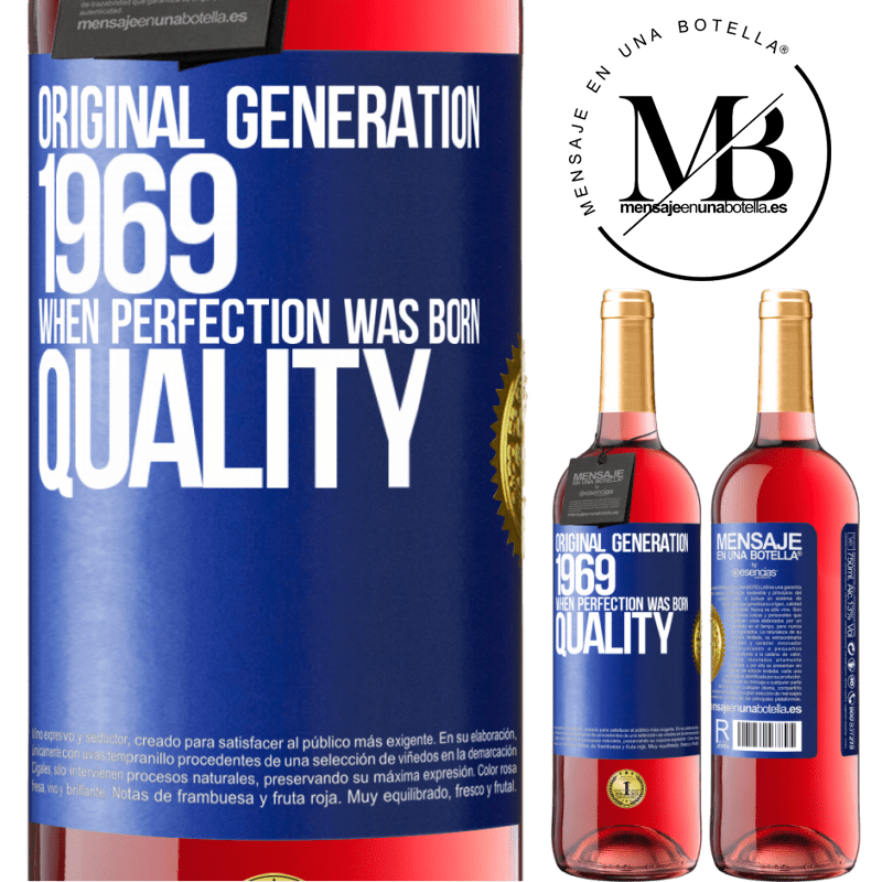 24,95 € Free Shipping | Rosé Wine ROSÉ Edition Original generation. 1969. When perfection was born. Quality Blue Label. Customizable label Young wine Harvest 2020 Tempranillo