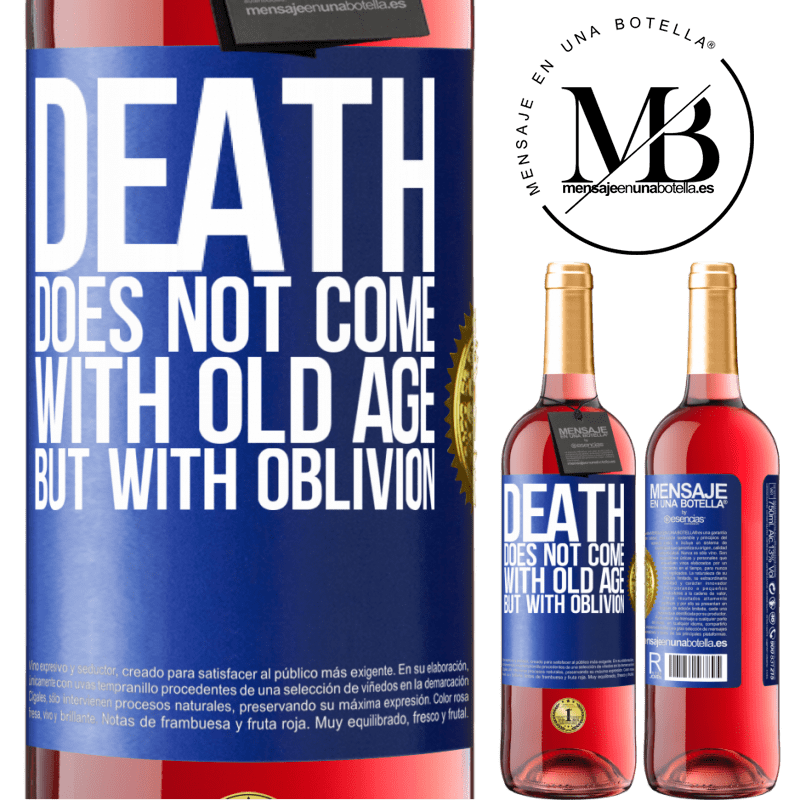 24,95 € Free Shipping   Rosé Wine ROSÉ Edition Death does not come with old age, but with oblivion Blue Label. Customizable label Young wine Harvest 2020 Tempranillo
