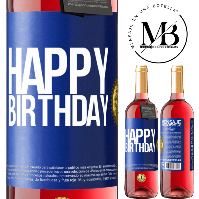 24,95 € Free Shipping | Rosé Wine ROSÉ Edition Happy birthday Blue Label. Customizable label Young wine Harvest 2020 Tempranillo