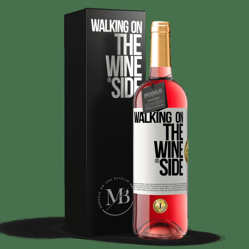 24,95 € Kostenloser Versand   Roséwein ROSÉ Ausgabe Walking on the Wine Side® Weißes Etikett. Anpassbares Etikett Junger Wein Ernte 2020 Tempranillo