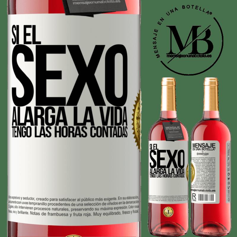 24,95 € Envoi gratuit   Vin rosé Édition ROSÉ Si le sexe prolonge la vie, je compte les heures! Étiquette Blanche. Étiquette personnalisable Vin jeune Récolte 2020 Tempranillo
