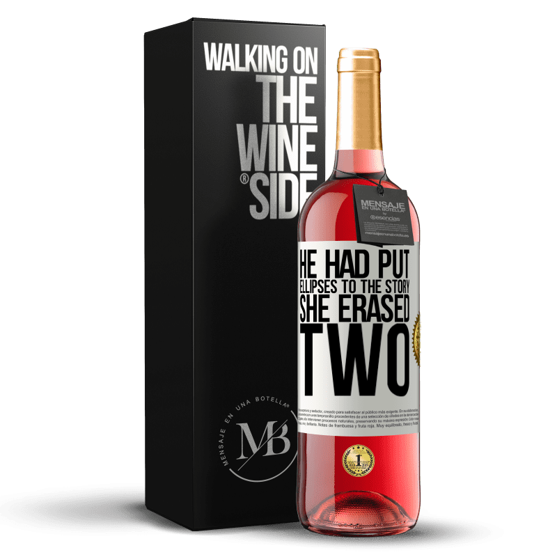 24,95 € Free Shipping | Rosé Wine ROSÉ Edition he had put ellipses to the story, she erased two White Label. Customizable label Young wine Harvest 2020 Tempranillo