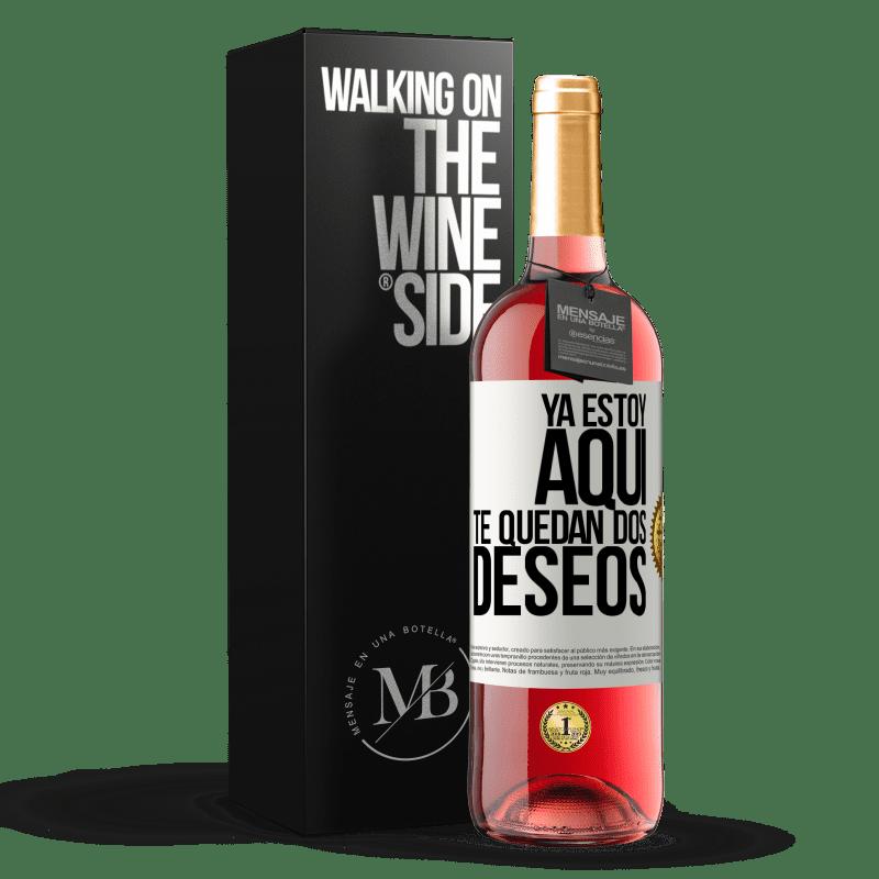 24,95 € Envoi gratuit | Vin rosé Édition ROSÉ Je suis là. Vous avez deux souhaits Étiquette Blanche. Étiquette personnalisable Vin jeune Récolte 2020 Tempranillo