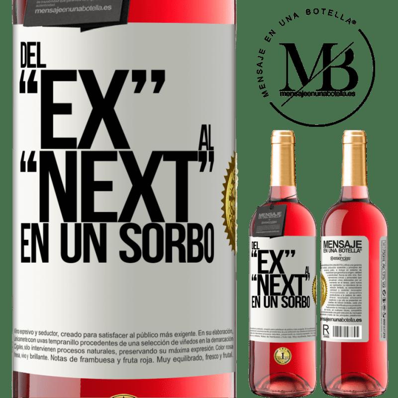 24,95 € Kostenloser Versand   Roséwein ROSÉ Ausgabe Del EX al NEXT en un sorbo Weißes Etikett. Anpassbares Etikett Junger Wein Ernte 2020 Tempranillo