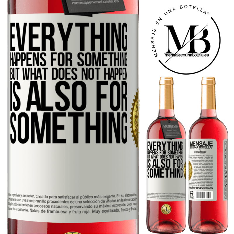 24,95 € Free Shipping   Rosé Wine ROSÉ Edition Everything happens for something, but what does not happen, is also for something White Label. Customizable label Young wine Harvest 2020 Tempranillo
