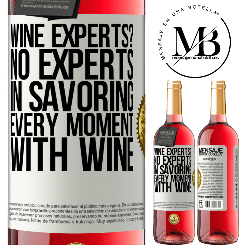 24,95 € Free Shipping   Rosé Wine ROSÉ Edition wine experts? No, experts in savoring every moment, with wine White Label. Customizable label Young wine Harvest 2020 Tempranillo