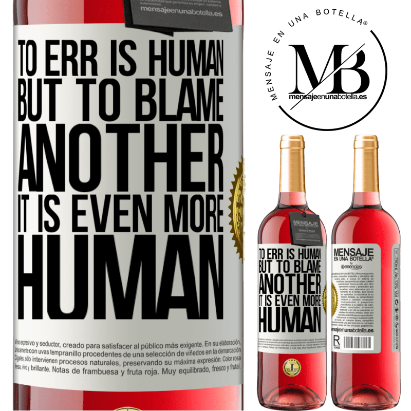 24,95 € Free Shipping   Rosé Wine ROSÉ Edition To err is human ... but to blame another, it is even more human White Label. Customizable label Young wine Harvest 2020 Tempranillo