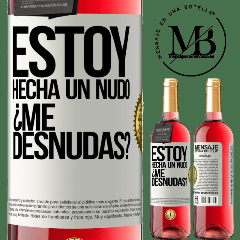 24,95 € Free Shipping   Rosé Wine ROSÉ Edition Estoy hecha un nudo. ¿Me desnudas? White Label. Customizable label Young wine Harvest 2020 Tempranillo