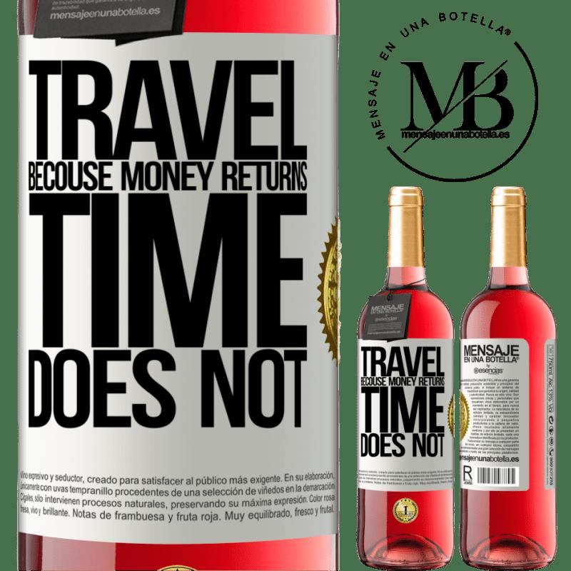 24,95 € Envoi gratuit | Vin rosé Édition ROSÉ Voyager, car l'argent revient. Le temps n'est pas Étiquette Blanche. Étiquette personnalisable Vin jeune Récolte 2020 Tempranillo