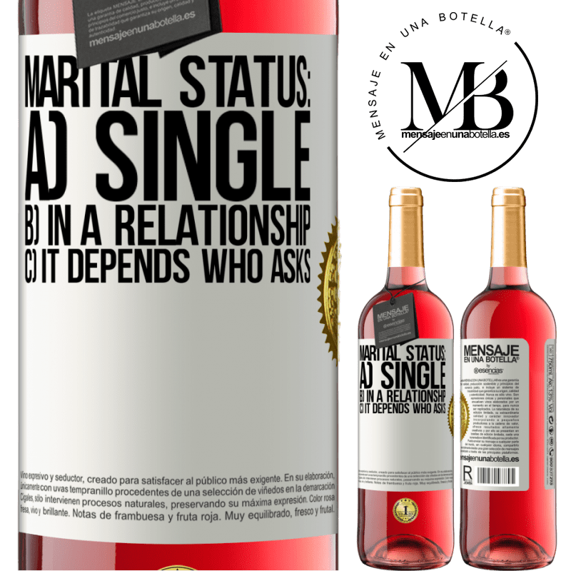 24,95 € Free Shipping   Rosé Wine ROSÉ Edition Marital status: a) Single b) In a relationship c) It depends who asks White Label. Customizable label Young wine Harvest 2020 Tempranillo