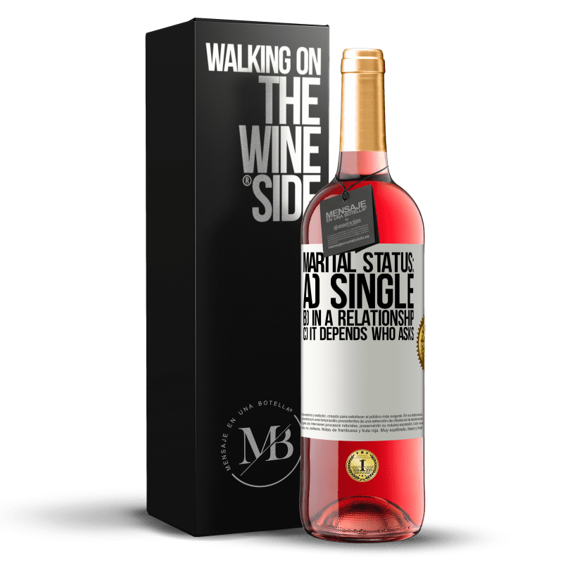 24,95 € Free Shipping | Rosé Wine ROSÉ Edition Marital status: a) Single b) In a relationship c) It depends who asks White Label. Customizable label Young wine Harvest 2020 Tempranillo