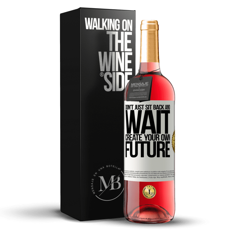 24,95 € Free Shipping | Rosé Wine ROSÉ Edition Don't just sit back and wait, create your own future White Label. Customizable label Young wine Harvest 2020 Tempranillo