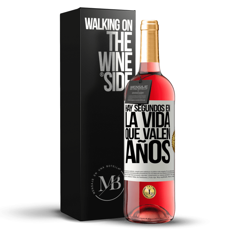 24,95 € Envío gratis | Vino Rosado Edición ROSÉ Hay segundos en la vida que valen años Etiqueta Blanca. Etiqueta personalizable Vino joven Cosecha 2020 Tempranillo