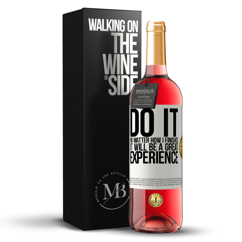 24,95 € Free Shipping | Rosé Wine ROSÉ Edition Do it, no matter how I finished, it will be a great experience White Label. Customizable label Young wine Harvest 2020 Tempranillo