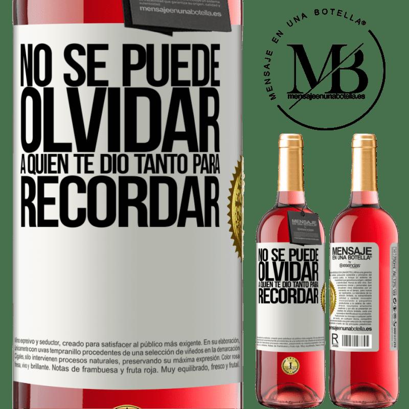 24,95 € Envoi gratuit | Vin rosé Édition ROSÉ Vous ne pouvez pas oublier qui vous a tant donné à retenir Étiquette Blanche. Étiquette personnalisable Vin jeune Récolte 2020 Tempranillo