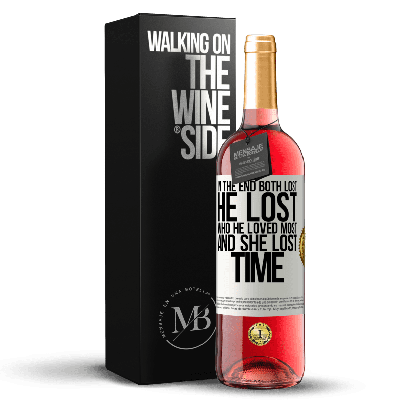 24,95 € Free Shipping | Rosé Wine ROSÉ Edition In the end, both lost. He lost who he loved most, and she lost time White Label. Customizable label Young wine Harvest 2020 Tempranillo