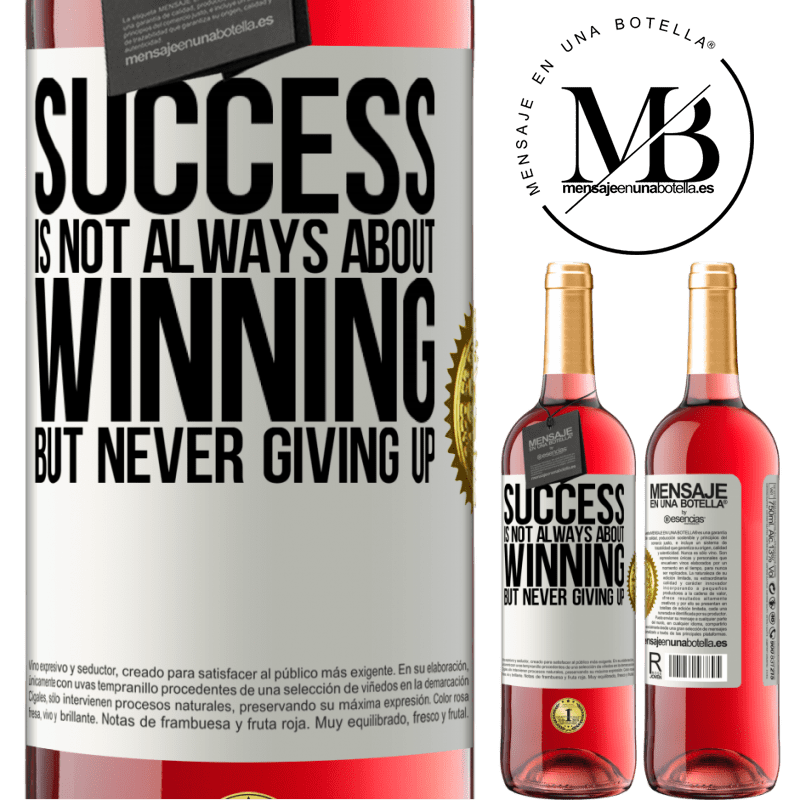 24,95 € Free Shipping   Rosé Wine ROSÉ Edition Success is not always about winning, but never giving up White Label. Customizable label Young wine Harvest 2020 Tempranillo