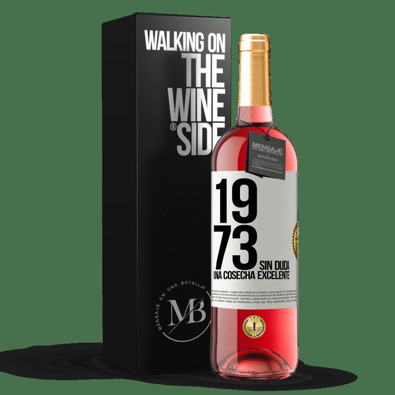 24,95 € Envío gratis   Vino Rosado Edición ROSÉ 1973. Sin duda, una cosecha excelente Etiqueta Blanca. Etiqueta personalizable Vino joven Cosecha 2020 Tempranillo