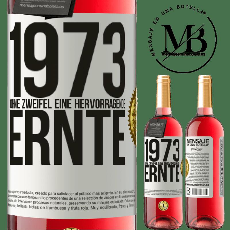 24,95 € Kostenloser Versand | Roséwein ROSÉ Ausgabe 1973. Ohne Zweifel eine hervorragende Ernte Weißes Etikett. Anpassbares Etikett Junger Wein Ernte 2020 Tempranillo