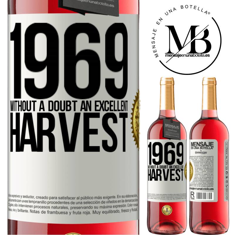 24,95 € Free Shipping | Rosé Wine ROSÉ Edition 1969. Without a doubt, an excellent harvest White Label. Customizable label Young wine Harvest 2020 Tempranillo