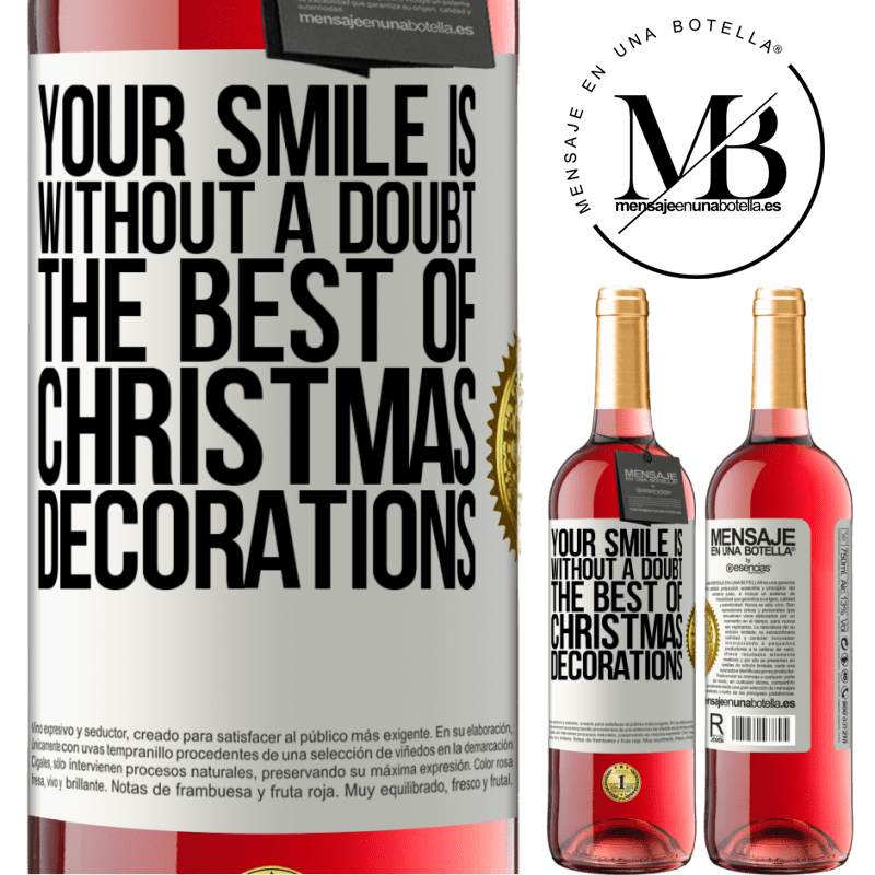 24,95 € Free Shipping   Rosé Wine ROSÉ Edition Your smile is, without a doubt, the best of Christmas decorations White Label. Customizable label Young wine Harvest 2020 Tempranillo